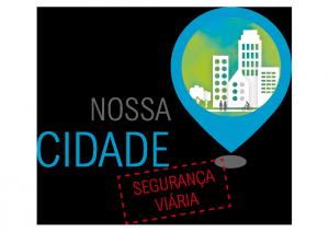 Nossa-Cidade_seguranca-viaria